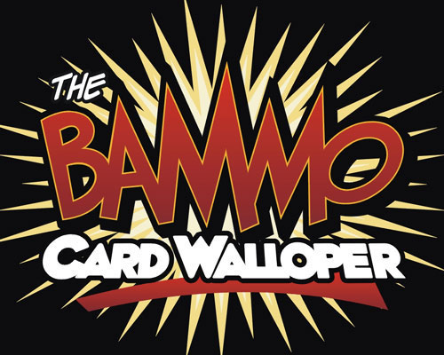 Bammo Card Walloper by Bob Farmer
