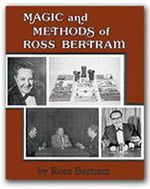 Magic & Methods of Ross Bertram book