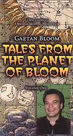 Tales From The Planet Bloom -Gaetan Bloom Vol. 1 Video