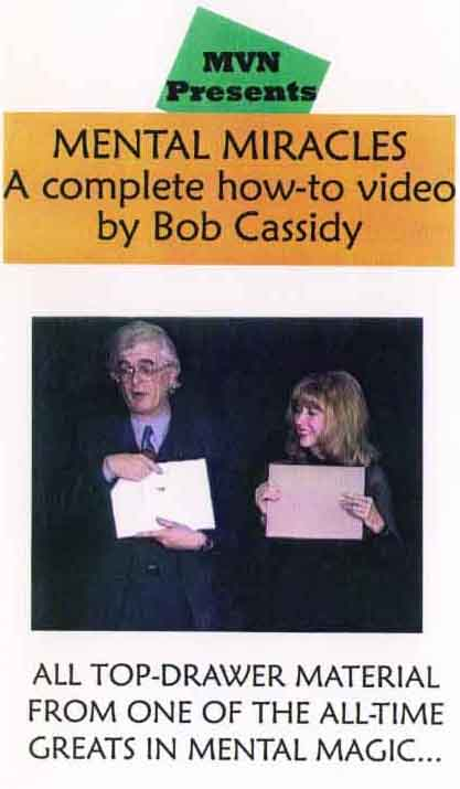 Mental Miracles Video by Bob Cassidy