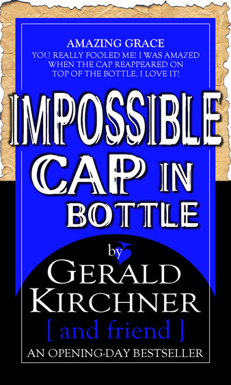 Impossible Cap In Bottle