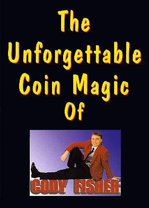 Unforgettable Coin Magic DVD By Cody Fisher