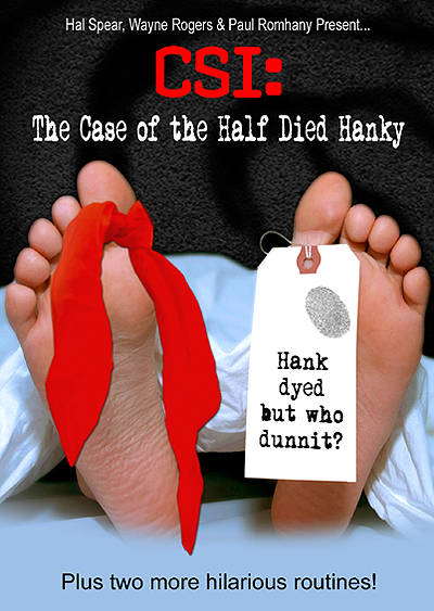 CSI: The Case of the Half Died Hanky by Hal Spear, Wayne Rogers*