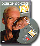 Dobson's Choice TV Stuff DVD