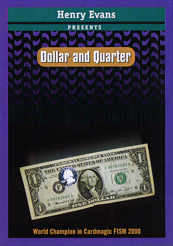 Dollar & Quarter by Henry Evans