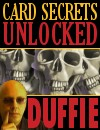 Card Secrets Unlocked by Duffie