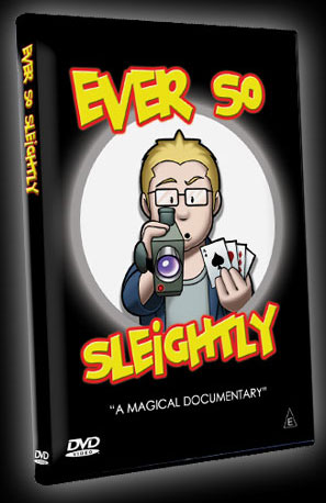 Ever So Sleightly DVD