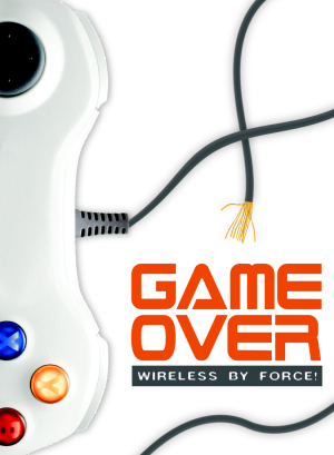 Game Over, Wireless by Force