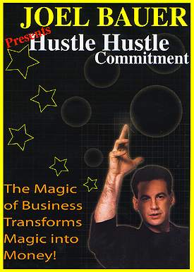 HUSTLE, HUSTLE THE DVD by Joel Bauer