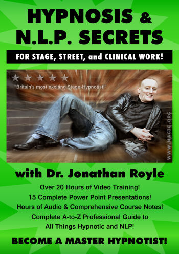 Hypnosis & NLP Secrets for Stage and Street by Dr. Jonathan Royle