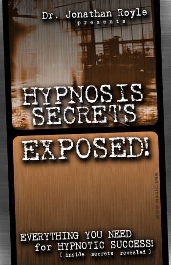 Hypnosis Secrets Exposed by Dr. Jonathan Royle