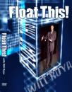 Float This! DVD by Will Roya