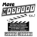 Move Mastery #1 By Peter Duffie
