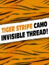 Tiger Stripe Camo Invisible Thread SAVE 40%