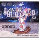 Twisted Blizzard w/ DVD - JB