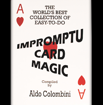 World's Best Collection of Easy-To-Do Impromptu Card Magic