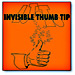 Invisible Thumbtip Vernet