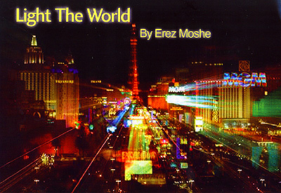 Light The World by Erez Moshe