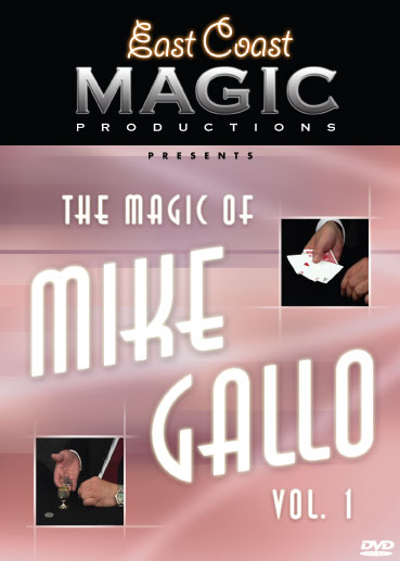 Magic of Mike Gallo Vol. 1