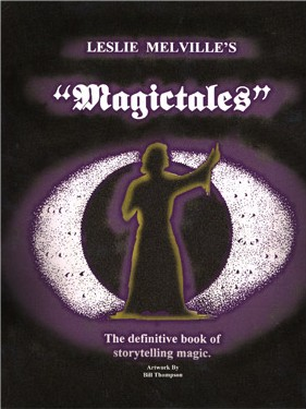 Magictales by Leslie Melville