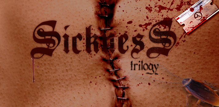 The Sickness Trilogy DVD
