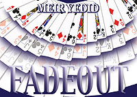 Fadout Deck by Meir Yedid