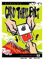 Card thru Bolt by Kreis Magic