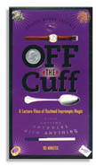 Off The Cuff DVD by Gregory Wilson