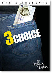 Three Choices By Wayne Dobson