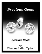 Precious Gems by Diamond Jim