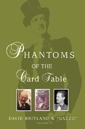 Phantoms of the Card Table by Britland,Gazzo