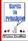 Cards in Principle By Peter Duffie (PDF)