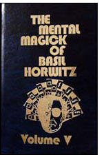 Mental Magic of Basil Horwitz #5