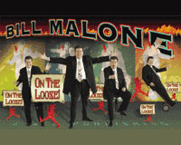 Bill Malone On The Loose DVDs 1-4