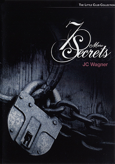 Seven More Secrets by JC Wagner DVD