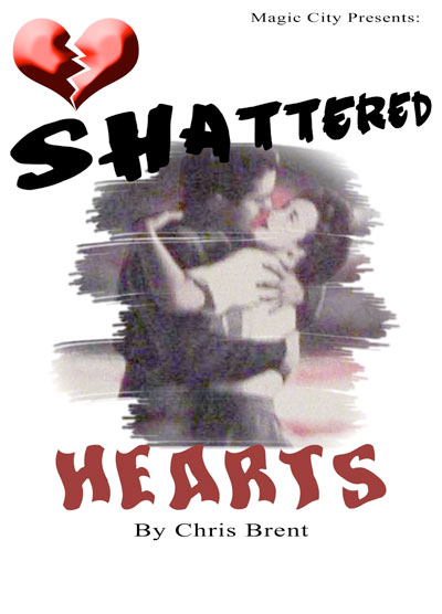 Shattered Hearts by Chris Brent