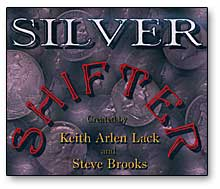 Silver Shifter by Keith Lack and Steve Brooks