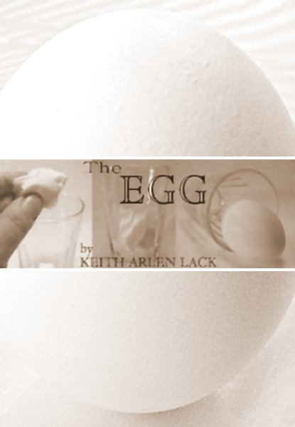 The Egg by Keth Lack