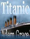 Titanic Cards by Adam Grace