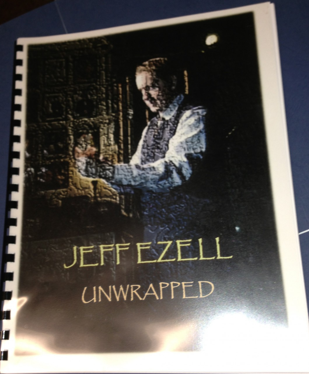 Unwrapped by, Jeff Ezell