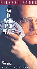 Easy to Master Card Miracles #2 by Michael Ammar