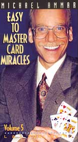 Easy to Master Card Miracles #5 by Michael Ammar (Video)