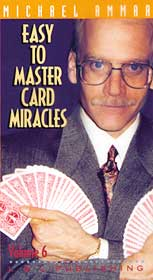 Easy to Master Card Miracles #6 by Michael Ammar