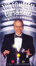 Complete Cups & Balls #2 by Michael Ammar