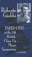 Robert Giobbi Taped LIVE (video)