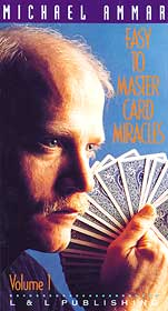 Easy to Master Card Miracles #1 by Michael Ammar