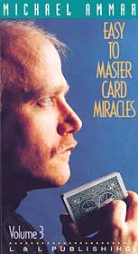 Easy to Master Card Miracles #3 by Michael Ammar