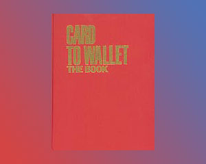Card To Wallet (The Book) by Mentzer