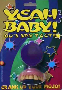 Yeah Baby! 60s Spy Teeth