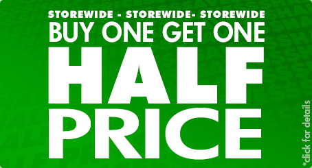 BUY one GET one HALF PRICE!
